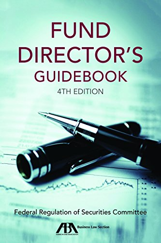 Fund Directors Guidebook by American Bar Association