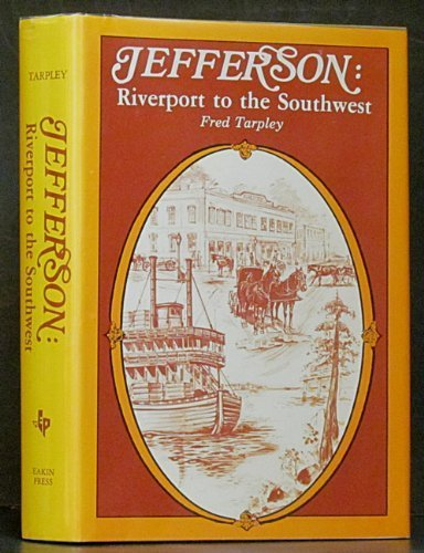 Jefferson: Riverport to the Southwest by Fred Tarpley - South Mall Shopping Gate