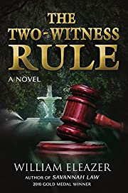 The Two-Witness Rule: A Novel