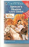 Spencer's Shadow, Laura Gordon, 0373223870