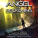 Angel of Reckoning: Reclaiming Honor, Book 4 Audiobook by Justin Sloan, Michael Anderle Narrated by Kate Rudd