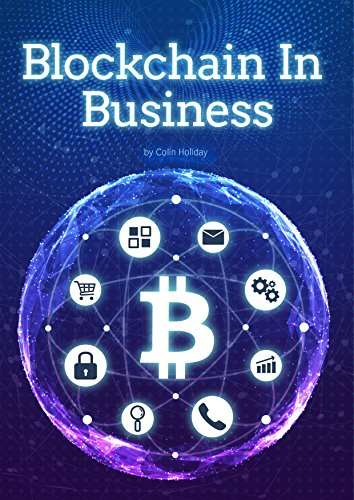 #freebooks – Blockchain in Business [FREE until May 26th] (FREE Audible Codes in Comments)