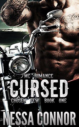CURSED - CHOSEN FEW MC (BOOK ONE): OUTLAW BIKER ROMANCE