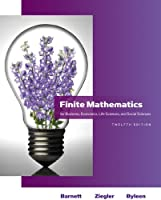 Finite Mathematics for Business, Economics, Life Sciences and Social Sciences (12th Edition) (Barnett)