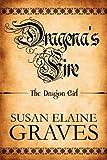 Dragena's Fire, Susan Elaine Graves, 1448986443