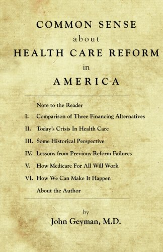 Download Common Sense About Health Care in America pdf