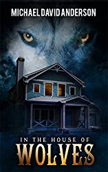 In the House of Wolves