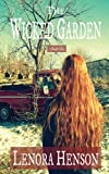 The Wicked Garden, Lenora Henson, 0615785379