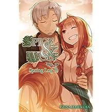 Spice and Wolf, Vol. 19 (light novel): Spring Log II