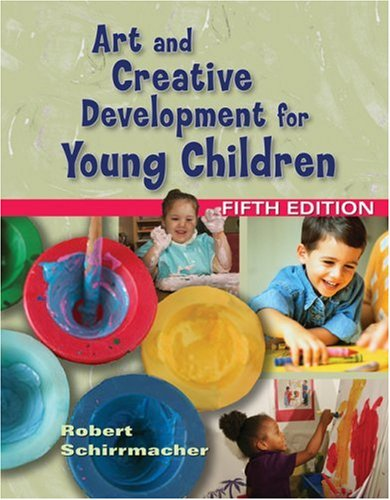 Art and Creative Development for Young Children, 5th Edition