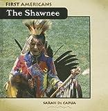 The Shawnee, Sarah De Capua, 0761426825