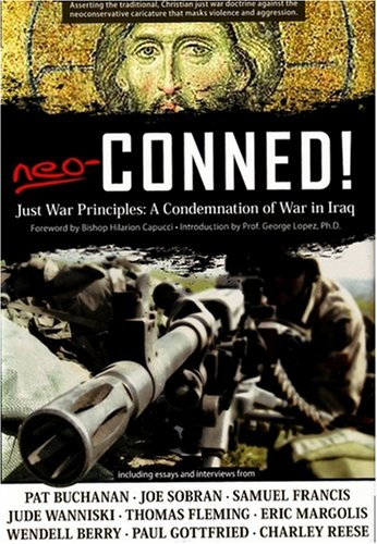 Neo-Conned!: Just War Principles: A Condemnation of War in ...