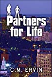 Partners for Life, C. M. Ervin, 1607032945
