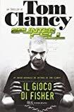 Il gioco di Fisher. Splinter Cell
