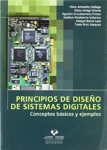 Descargar Libro Principios De Diseño De Sistemas Digitales. Conceptos Básicos Y Ejemplos Olatz Arbelaitz Gallego