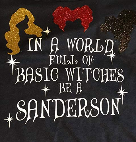 In a World Full of Basic Witches, be a Sanderson Glitter Tee Shirt (Basic Glitter)