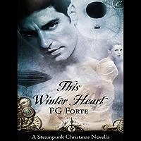 This Winter Heart: A Steampunk Christmas Novella