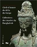 Chefs-d'oeuvre du delta du Gange : Collections des musées du Bangladesh, exposition musée Guimet