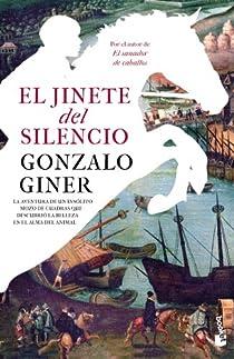 El jinete del silencio par Giner
