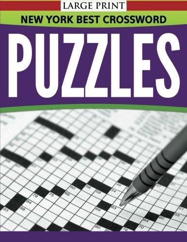 New York Best Crossword Puzzles (Large (Best Speedy Publishing Crossword Puzzles)