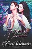 A Spring Deception (Seasons) (Volume 2)