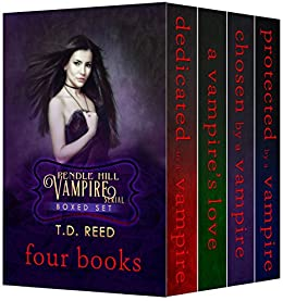 Pendle Hill Vampire Serial Boxed Set One: Books I, II, III, IV by [Reed, T.D.]