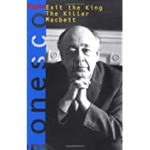 Exit the King, The Killer, and Macbett / Three Plays