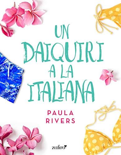 Un daiquiri a la italiana (Spanish Edition)