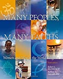 img - for Many Peoples, Many Faiths: Women and Men in the World Religions book / textbook / text book