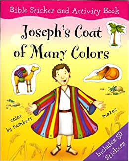 josephs coat of many colors bible sticker and activity book ronne randall rebecca elliott 9781405415569 amazoncom books - Coat Of Many Colors Book