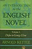 img - for An Introduction to the English Novel, Volume 1 Defoe to George Eliot book / textbook / text book