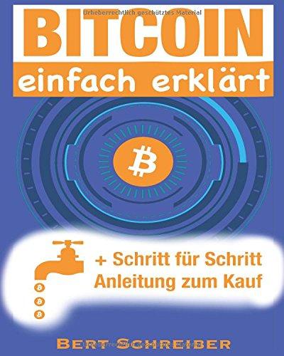 Bitcoin einfach erklärt: + Schritt für Schritt Anleitung zum Kauf