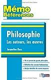 Mémo Références • Jacqueline Russ • Philosophie Les auteurs, Les oeuvres