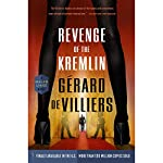 Revenge of the Kremlin | Gérard de Villiers