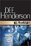 El Testigo (Protector de la serie del honor #1) (Spanish Edition)