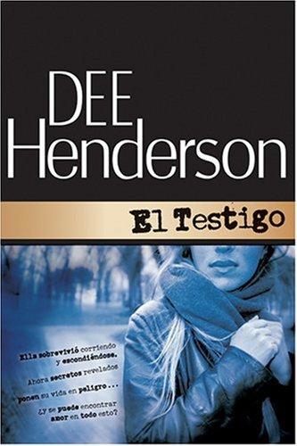 El Testigo (Protector de la serie del honor #1) (Spanish Edition) by Tyndale Espanol