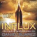 Influx Hörbuch von Daniel Suarez Gesprochen von: Jeff Gurner