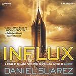 Influx | Daniel Suarez