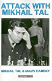 Attack with Mikhail Tal, Mikhail Tal and Iakov Damsky, 1857440439