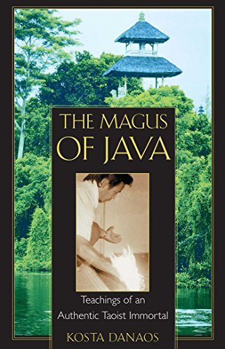 The Magus of Java: Teachings of an Authentic Taoist (Authentic Software)