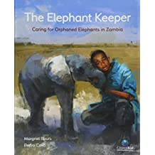 The Elephant Keeper: Caring for Orphaned Elephants in Zambia