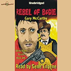 The Rebel of Bodie