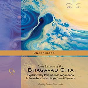 The Essence of the Bhagavad Gita Audiobook