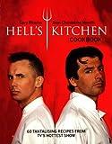 """Hell's Kitchen"" Cookbook: Kitchen Hell, Food Heaven"