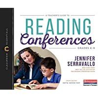 A Teacher's Guide to Reading Conferences: Grades K-8