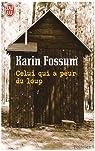 Celui qui a peur du loup par Fossum
