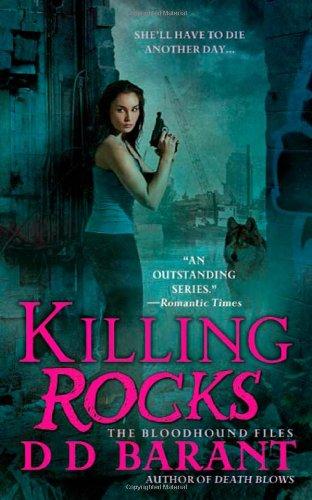 Killing Rocks (The Bloodhound Files, Book 3) ebook