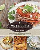 img - for Muy Bueno: Tres Generaciones de Autentico Sabor Mexicano (Spanish Edition) book / textbook / text book