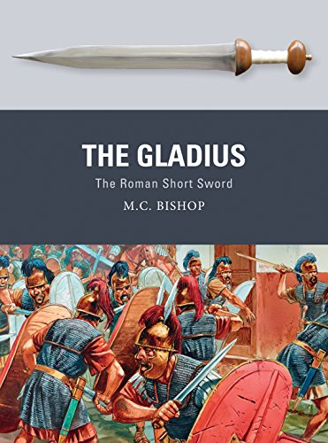 The Gladius: The Roman Short Sword (Weapon Book 51)