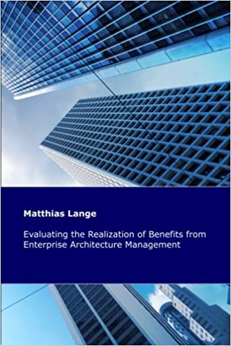 Evaluating The Realization Of Benefits From Enterprise Architecture  Management: Construction And Validation Of A Theoretical Model